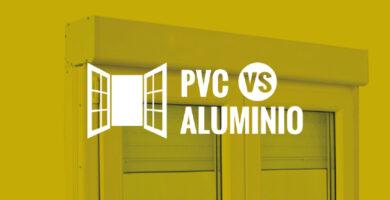 PVC o aluminio